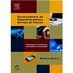 Livro - Gerenciamento de Dispositivos Móveis e Serviços de Telecom - Estratégias de Marketing, Mobilidade e Comunicação