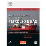 Livro - Gerenciamento de Resíduos na Indústria de Petróleo e Gás: os Desafios da Exploração Marítima no Brasil