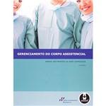 Livro - Gerenciamento do Corpo Assistencial: Manual Aos Padrões da Joint Commision