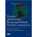 Livro - Gestão Ambiental e Responsabilidade Social Corporativa: Estratégias de Negócios Focadas na Realidade Brasileira