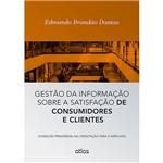 Livro - Gestão da Informação Sobre a Satisfação de Consumidores e Clientes