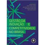 Livro - Gestão da Inovação e Competitividade no Brasil: da Teoria para a Prática