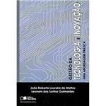 Livro - Gestão da Tecnologia e Inovação - uma Abordagem Prática