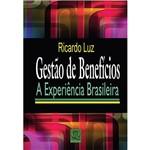 Livro - Gestão de Benefícios - a Experiência Brasileira