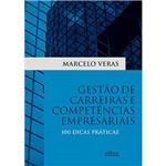 Livro - Gestão de Carreiras e Competências Empresariais: 100 Dicas Práticas
