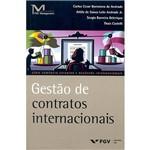 Livro - Gestão de Contratos Internacionais - Série Comércio Exterior e Negócios Internacionais