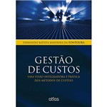 Livro - Gestão de Custos: uma Visão Integradora e Prática dos Métodos de Custeio