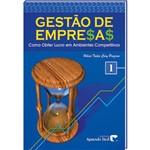 Livro Gestão de Empresas - Como Obter Lucro em Ambientes Competitivos I