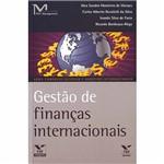 Livro - Gestão de Finanças Internacionais - Série Comércio Exterior e Negócios Internacionais