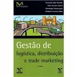 Livro - Gestão de Logística: Distribuição e Trade Marketing