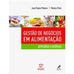 Livro - Gestão de Negócios em Alimentação: Princípios e Práticas