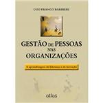 Livro - Gestão de Pessoas Nas Organizações: a Aprendizagem da Liderança e da Inovação