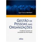 Livro - Gestão de Pessoas Nas Organizações: o Talento Humano na Sociedade da Informação