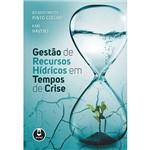 Livro - Gestão de Recursos Hídricos em Tempos de Crise