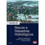 Livro - Gestão de Riscos e Desastres Hidrológicos