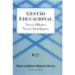 Livro - Gestão Educacional - Novos Olhares, Novas Abordagens