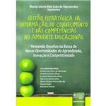 Livro - Gestão Estratégica da Informação, do Conhecimento e das Competências