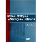 Livro - Gestão Estratégica de Serviços de Hotelaria