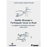 Livro - Gestão Municipal e Participação Social no Brasil: a Trajetória de Recife e Salvador (1986-2000)