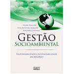 Livro - Gestão Socioambiental - Responsabilidade e Sustentabilidade do Negócio
