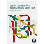 Livro - Gestão Universitária: os Caminhos para a Excelência