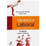 Livro - Ginástica Laboral: Princípios e Aplicações Práticas