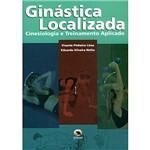 Livro: Ginástica Localizada : Cineosiologia e Treinamento Aplicado