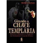 Livro - Girando a Chave Templária