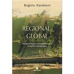 Livro - Global-Regional - Dilemas da Região e da Regionalização na Geografia Contemporânea