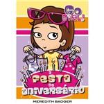 Livro - Go Girl 17 - a Festa de Aniversário