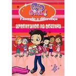 Livro - Go Girl Fazendo a Diferenca 04: Aprontando na Cozinha