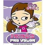 Livro - Go Girl 3!- Irmãs Pra Valer