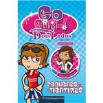Livro - Go Girl Toda História Tem Dois Lados: Pequenas Mentiras
