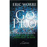 Livro - Go Pro: 7 Passos para Ser um Profissional do Marketing de Rede