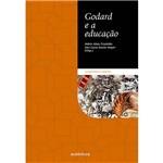 Livro - Godard e a Educação - Coleção Alteridade e Criação