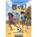Livro - Gol: Férias no Pais do Futebol