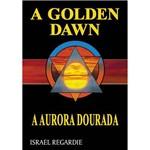 Livro - Golden Dawn, a