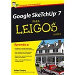 Livro - Google SketchUp 7 para Leigos