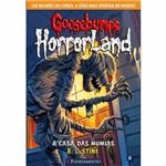Livro - Goosebumps Horrorland: a Casa das Múmias Vol. 6