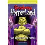 Livro - Goosebumps Horrorland Fuja do Parque do Terror