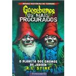 Livro - Goosebumps - os Mais Procurados: o Planeta dos Gnomos de Jardim