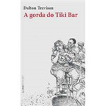 Livro - Gorda do Tiki Bar, a