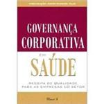 Livro - Governança Corporativa em Saúde