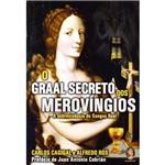 Livro - Graal Secreto dos Merovíngios, o - a Sobrevivência do Sangue Real