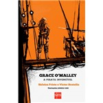 Livro - Grace O'malley: a Pirata Invencivel