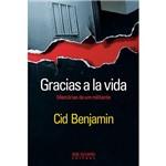 Livro - Gracias a La Vida: Memórias de um Militante