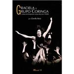 Livro - Graciela e Grupo Coringa: a Dança Contemporânea Carioca dos Anos 1970/80