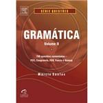 Livro - Gramática - 700 Questões Comentadas - FCC, Cesgranrio, FGV, Funrio e Vunesp - Série Questões - Vol. 2