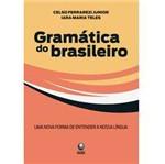 Livro - Gramática do Brasileiro - uma Nova Forma de Entender a Nossa Língua