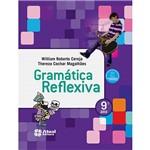 Livro - Gramática Reflexiva - 9º Ano